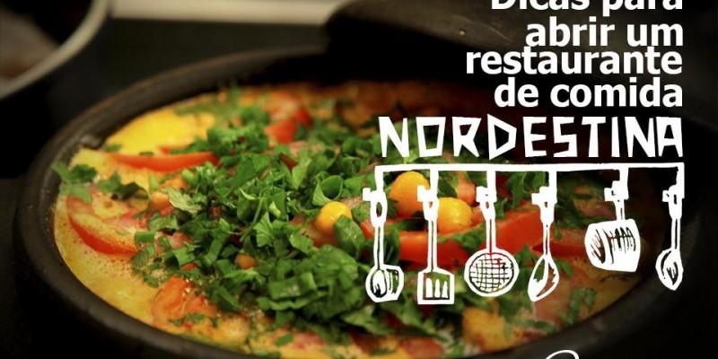 Dicas de como abrir um restaurante de comidas nordestinas