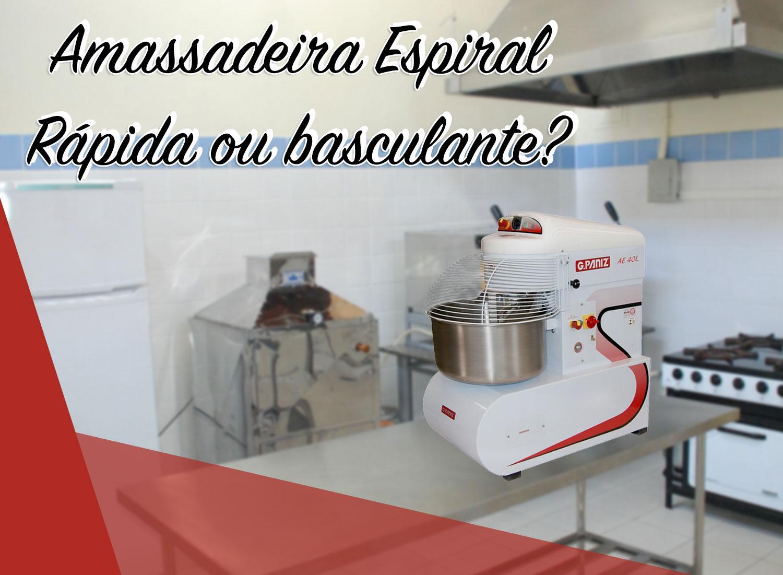Qual a diferença entre Amassadeira Espiral, Rápida e Basculante?