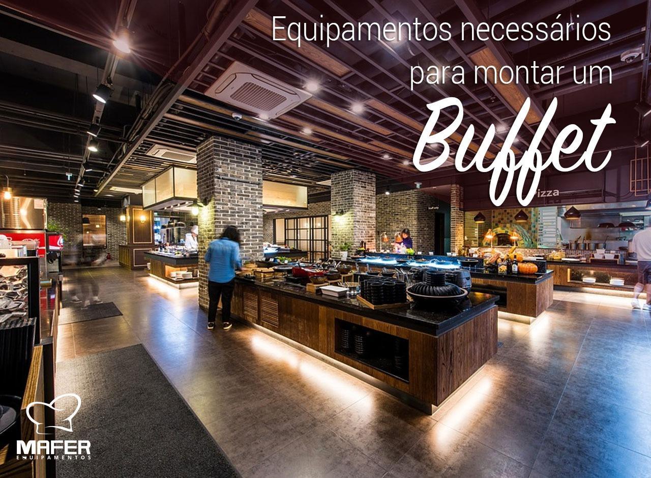 Equipamentos necessários para montar um buffet