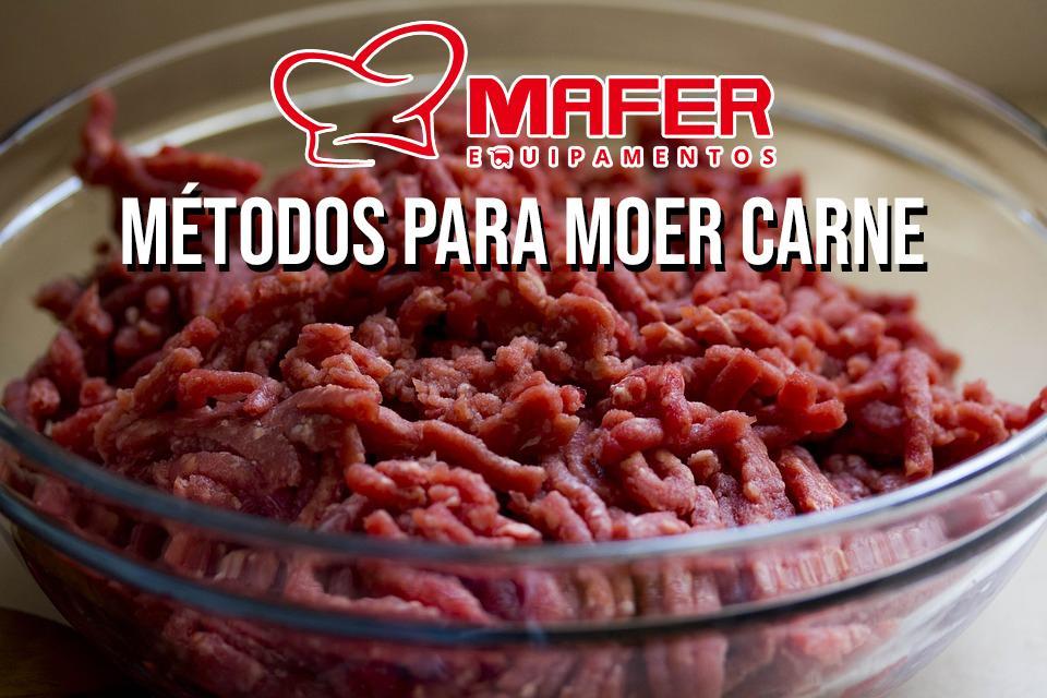 Métodos para moer a carne
