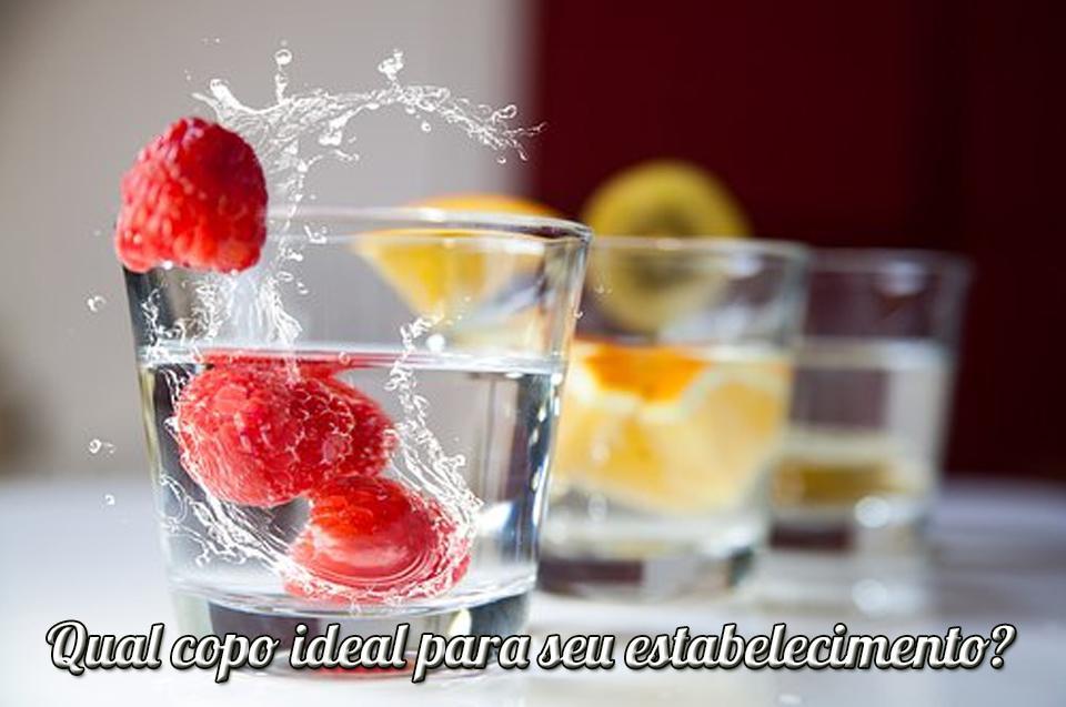 Qual copo ideal para seu estabelecimento?